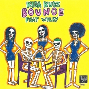 Kida Kudz - Bounce Ft. Wiley